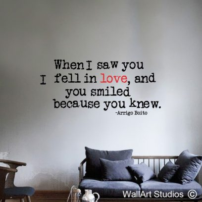 When I Saw You I Fell Inlove Wall Art Decal, In love wall art sticker, Arrigo Boito wall decal