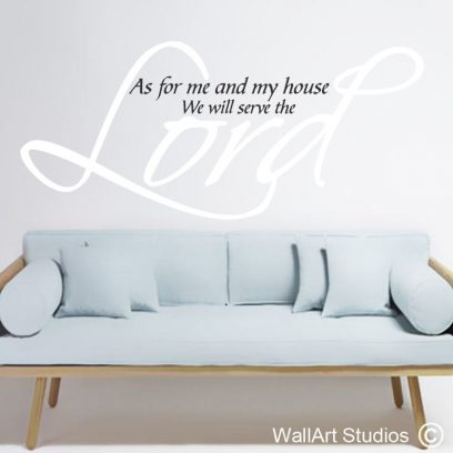 Serve the Lord wall art decal, Joshua 24:15 wall sticker, bible quotes, christian wall quotes, custom religious wall art quotes