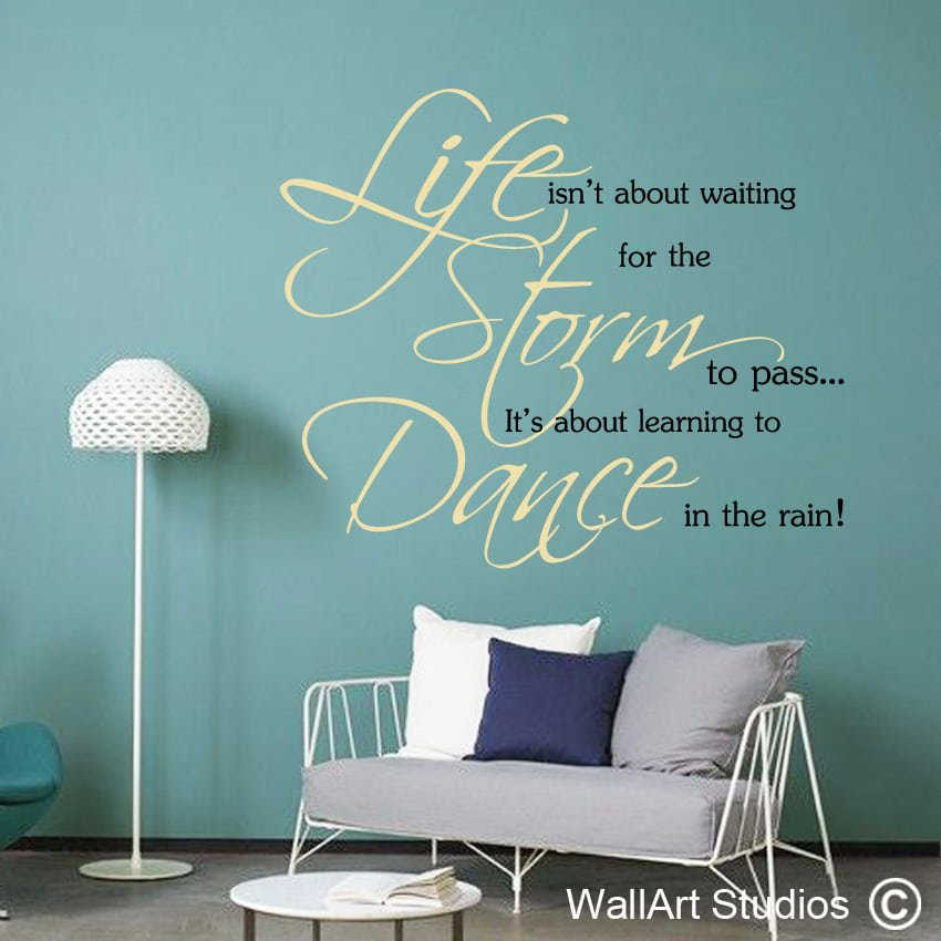 Wall Art Quotes Dance In The Rain : Wall quotes vinyl art decals