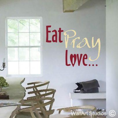 eat pray love wall art decals, wording wall art, wall poetry vinyl stickers,