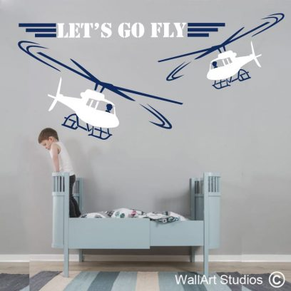 lets go fly, helicopter, wall art, stickers, decals, helicopter,boys room
