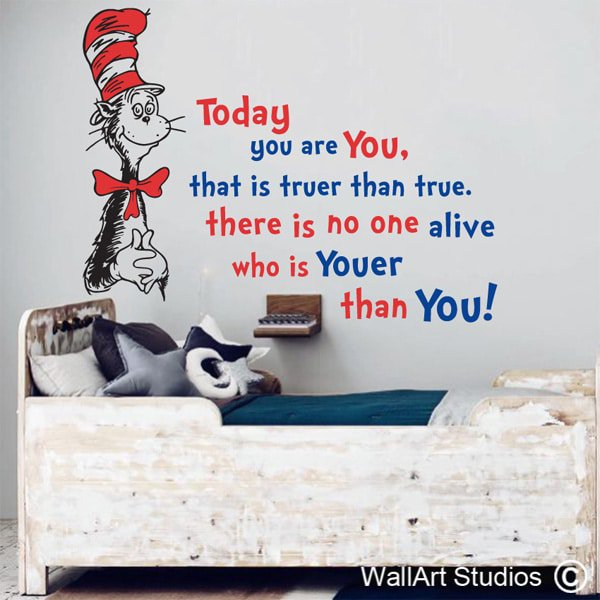 Dr Suess Wall Art Decal, Dr Seuss Wall Stickers, You Are Youer Than You Part 83