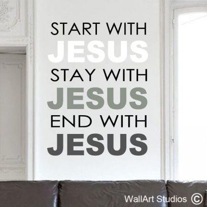 Jesus, Start with Jesus, bible verses, wall art stickers, wall decals, custom wall art