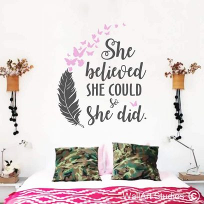 She Believed She Could so She did, inspirational, wall quotes, poetry, butterflies, feathers, girls decor, home decor salon, beauty, strength, power, beauty, affirmations, meditation, yoga, teens, custom, stickers, tattoos, decals, wall art
