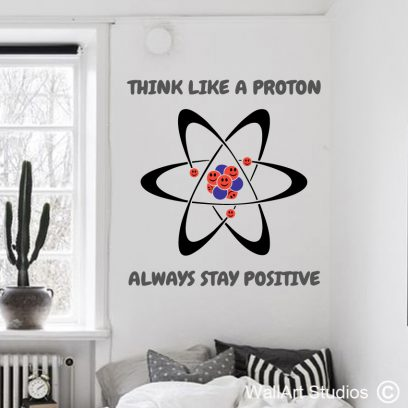 Proton Quote Wall Art Decal, educational wall stickers, vinyl wall stickers, protons, neutrons, electrons, science quotes, classroom wall stickers, laboratory wall art decals, chemistry, science wall decals, wall art studios, custom wall stickers, custom wall decals,