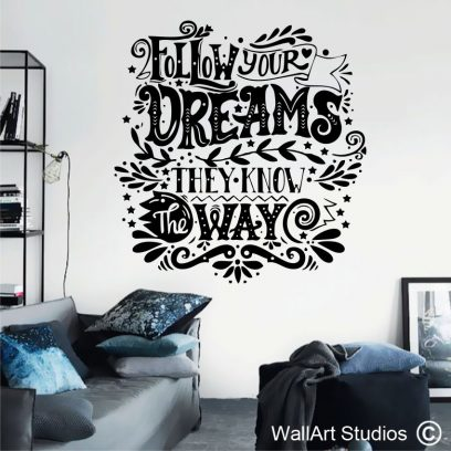 P78 Follow your dreams wall decal